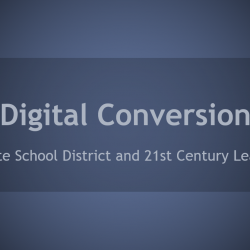 Digital Conversion: Granite School District and 21st Century Learning