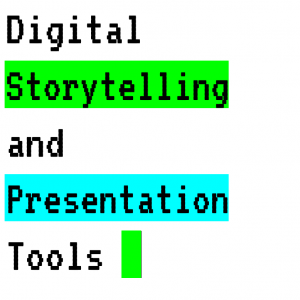 Digital Storytelling and Presentation Tools Graphic