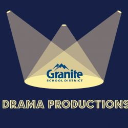 Drama productions in Granite School District