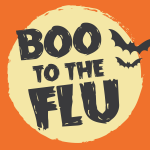 Orange background with sun and bats with overlay 'Boo to the Flu'